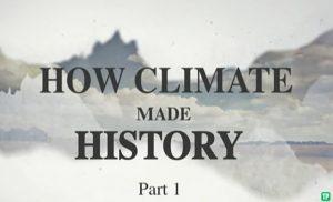 Cómo el clima determinó la historia I